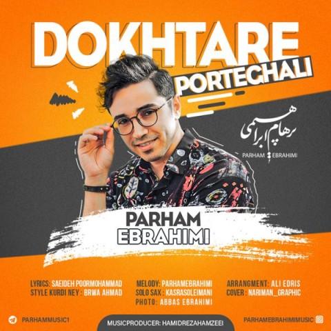دانلود ترانه جدید پرهام ابراهیمی دختر پرتقالی
