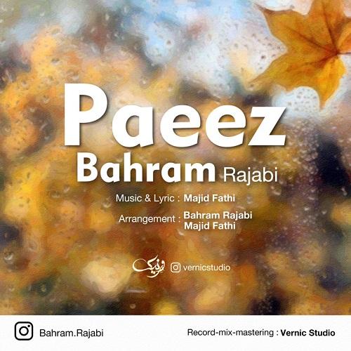 دانلود ترانه جدید بهرام رجبی پاییز