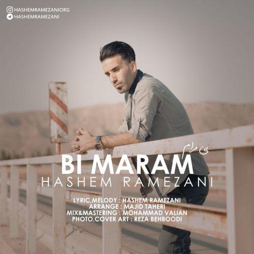 دانلود ترانه جدید هاشم رمضانی بی مرام