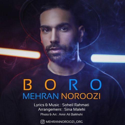 دانلود ترانه جدید مهران نوروزی برو