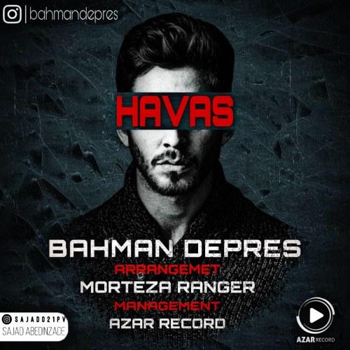 دانلود ترانه جدید بهمن دپرس هوس