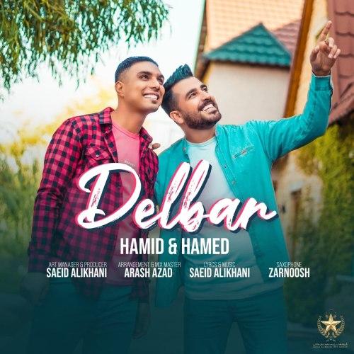 دانلود ترانه جدید حمید و حامد دلبر