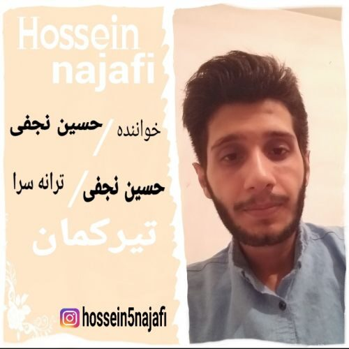 دانلود ترانه جدید حسین نجفی تیرکمان