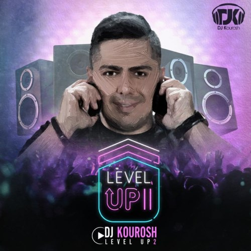 دانلود ترانه جدید دی جی کوروش Levelup 02