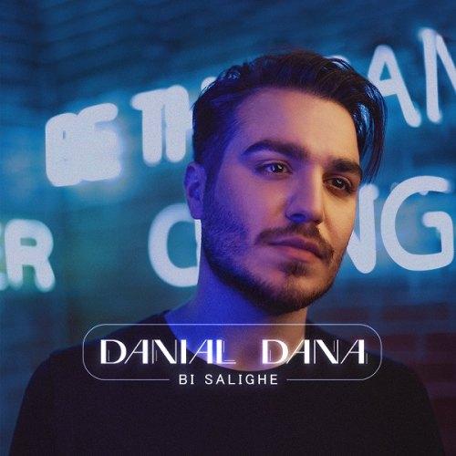 دانلود ترانه جدید دانیال دانا بی سلیقه