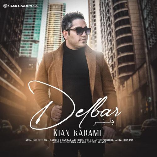 دانلود ترانه جدید کیان کرمی دلبر