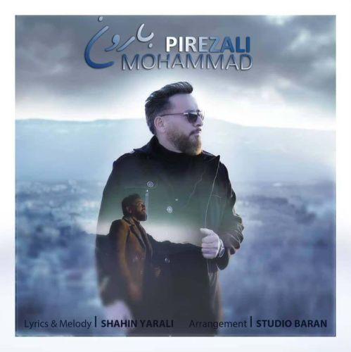 دانلود ترانه جدید محمد پیره زالی بارون