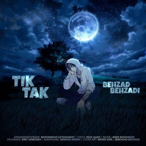 دانلود ترانه جدید بهزاد بهزادی تیک تاک