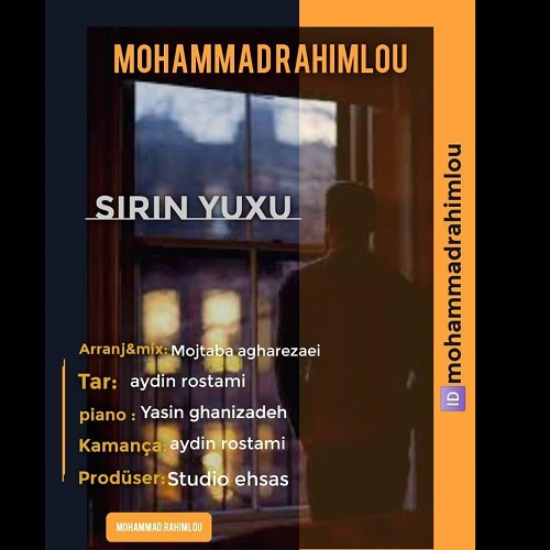 دانلود ترانه جدید محمد رحیملو شیرین یوخو