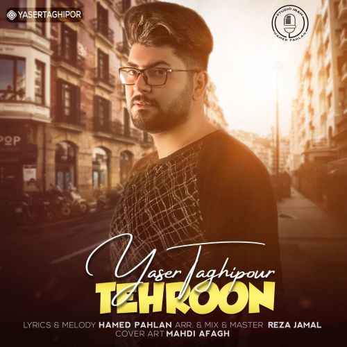 دانلود ترانه جدید یاسر تقی پور تهرون